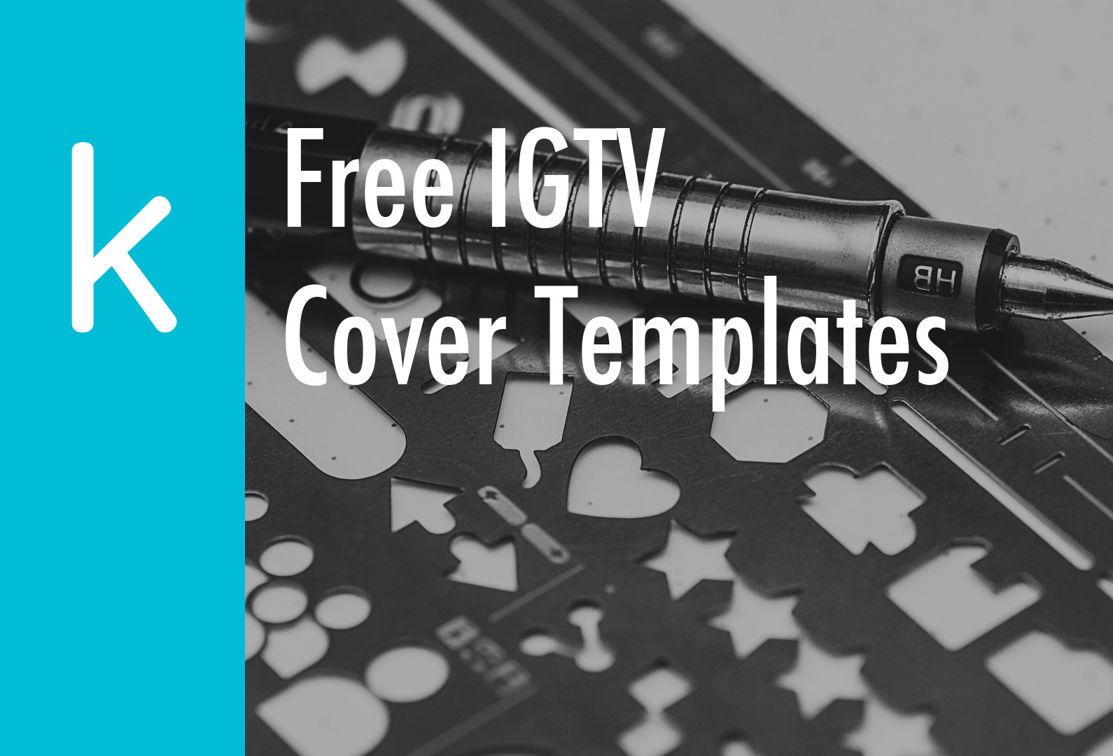 IGTV Cover Thumbnail Dimensions and Templates - The K Guy